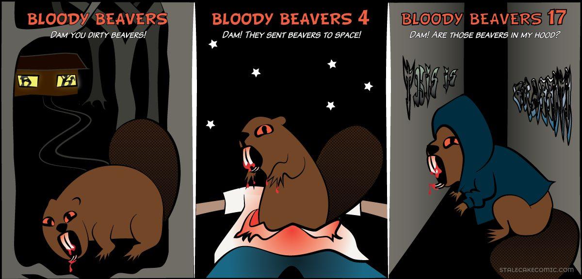 Bloody Beavers